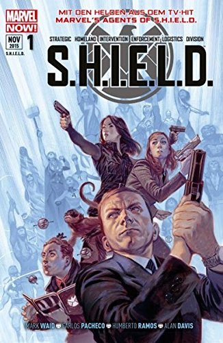 S.H.I.E.L.D.: Bd. 1: Helden und Agenten