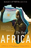 The Fate of Africa, Martin Meredith, 1586483986
