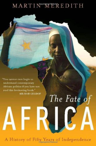 Cover of The Fate of Africa: A History of Fifty Years of Independence