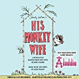 His Monkey Wife / Selections / O.L.C.