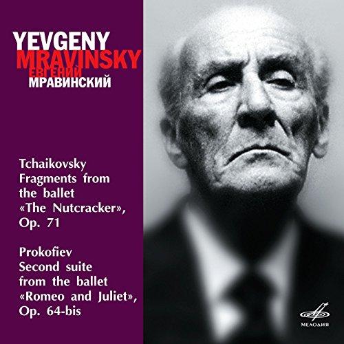 Tchaikovsky: Nutcracker, Fragments - Prokofiev: Romeo and Juliet, Suite No. 2
