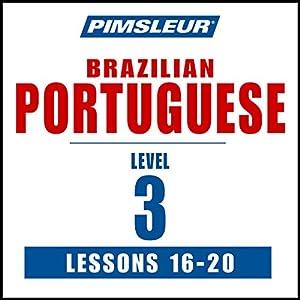 Pimsleur Portuguese (Brazilian) Level 3 Lessons 16-20 Speech