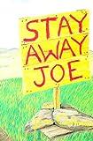 Stay Away, Joe, Dan Cushman, 0911436065