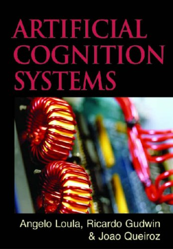 [PDF] Artificial Cognition Systems Free Download | Publisher : IGI Global | Category : Computers & Internet | ISBN 10 : 1599041111 | ISBN 13 : 9781599041117