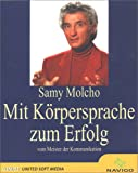 Mit Körpersprache zum Erfolg - Samy Molocho