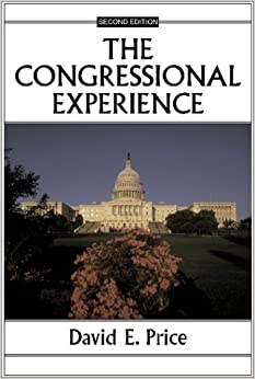 The Congressional Experience (Transforming American Politics)