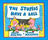 The Stupids Have a Ball, Harry Allard, 0395264979