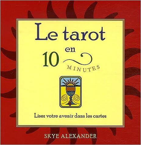 6dfa67779d651 Livres Epub à télécharger gratuitement Le tarot en 10 minutes ...