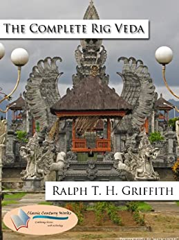 The Rig Veda [Unabridged, English Translation] (The Vedas Book 2) (English Edition) de [Griffith, Ralph T. H.]