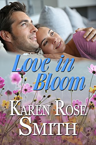 Love In Bloom (Finding Mr. Right Book 6) by [Smith, Karen Rose]