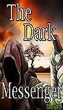 Bargain eBook - The Dark Messenger