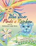 Blue Bear Finds a Rainbow