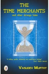 The Time Merchants and Other Strange Tales Paperback