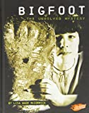 img - for Bigfoot: The Unsolved Mystery (Mysteries of Science) book / textbook / text book