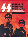 SS Hitler's Foreign Divisions, Christopher Bishop, 1904687377
