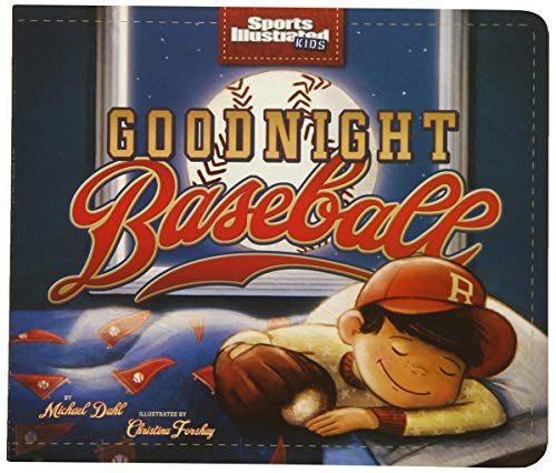 Softball Young Pitchers - Goodnight Baseball (Sports Illustrated Kids Bedtime Books)