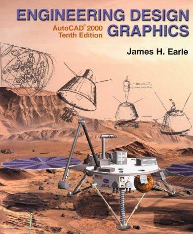 Engineering Design Graphics-AutoCAD® 2000