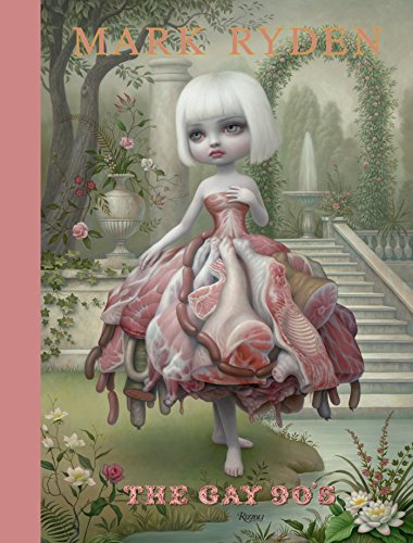 Mark Ryden: The Gay '90s