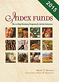 Index Funds: The 12-Step Recovery Program for Active Investors by [Hebner, Mark T.]