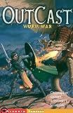 Wurm War (Outcast (Aladdin Paperback))