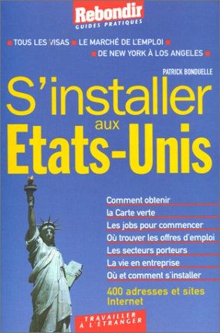 sinstaller-aux-etats-unis