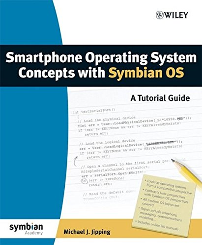 Smartphone Operating System Concepts with Symbian OS: A Tutorial Guide by Wiley