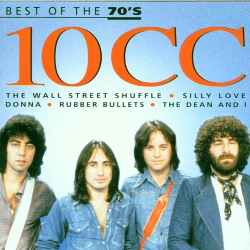 10cc - Best of the 70