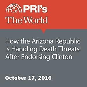 How the Arizona Republic Is Handling Death Threats After Endorsing Clinton