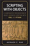 Scripting with Objects: A Comparative Presentation of Object-Oriented Scripting with Perl and Python