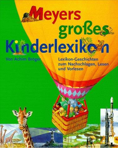 Meyers GroEs Kinderlexikon