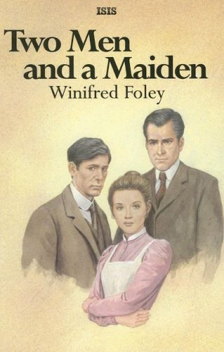 Two Men And A Maiden (Ulverscroft Large Print Series) PDF