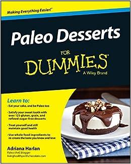 Paleo Desserts for Dummies