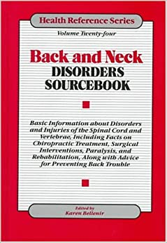 Back & Neck Disorders Sourcebook (Health Reference)