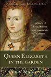 Queen Elizabeth in the Garden, Trea Martyn, 1933346361