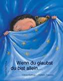 img - for Wenn du glaubst, du bist allein... book / textbook / text book