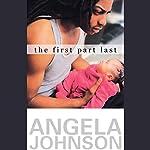 The First Part Last  | Angela Johnson