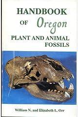 Handbook of Oregon Plants and Animal Fossils Paperback