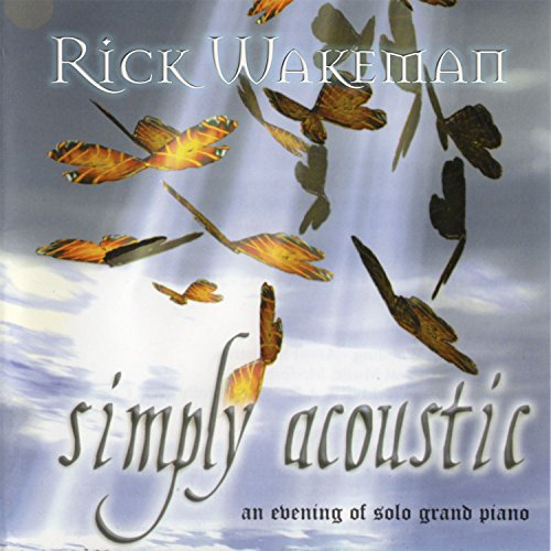 Rick Wakeman - Simply Accoustic