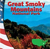 Great Smoky Mountains National Park, Mike Graf and Robert Snedden, 0736813764