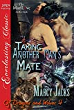 Taking Another Man's Mate [Of Dragons and Wolves 4] (Siren Publishing Everlasting Classic ManLove) (Of Dragons and Wolves series)