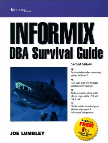The Informix DBA Survival Guide (2nd Edition)