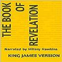The Book of Revelation - King James Version Audiobook by  King James Version Narrated by Hillary Hawkins