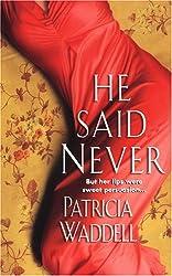 He Said Never (Gentleman's Club, Book 4)