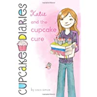 Katie and the Cupcake Cure (1) (Cupcake Diaries)