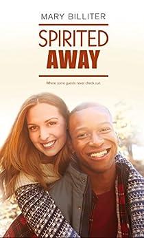 Spirited Away (Resort Romances Book 4) by [Billiter, Mary]
