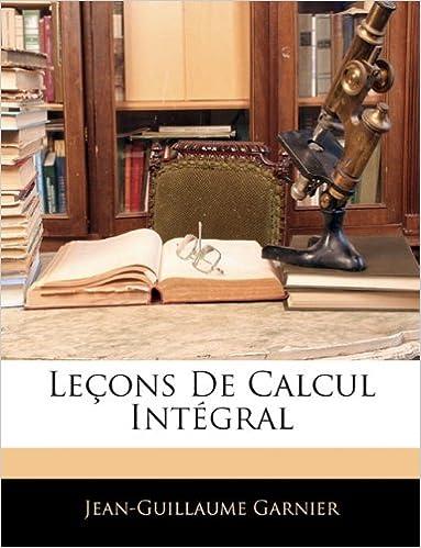 Livre Lecons de Calcul Integral pdf
