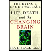 The Dying of Enoch Wallace: Life, Death and the Changing Brain