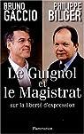 Le guignol et le magistrat, sur la liberté d'expression par Gaccio