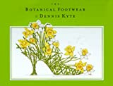 img - for The Botanical Footwear of Dennis Kyte book / textbook / text book
