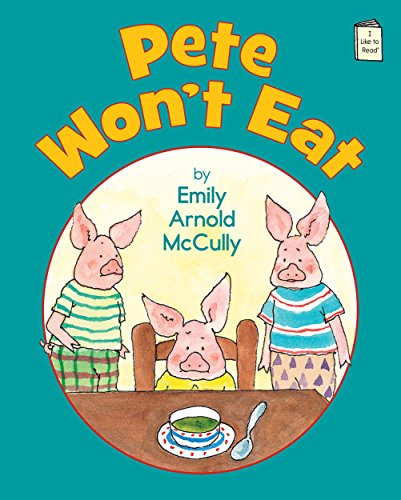 Pete Won't Eat (I Like to Read) by Brand: Holiday House